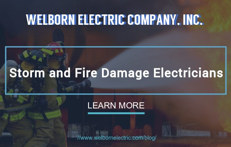 Storm and Fire Damage Electricians